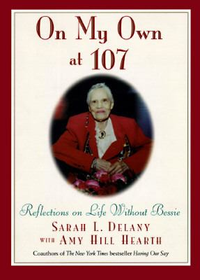 On My Own at 107: Reflections on Life Without Bessie