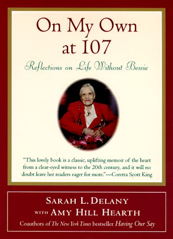 On My Own at 107: Reflections on Life Without Bessie 9780062514868