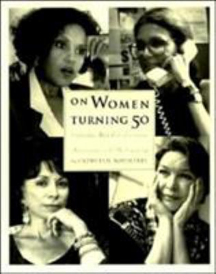 On Women Turning Fifty: Celebrating Mid-Life Discoveries 9780062507310