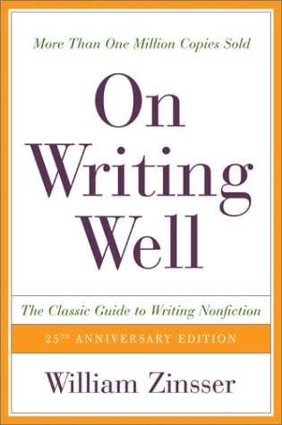 On Writing Well, 25th Anniversary: The Classic Guide to Writing Nonfiction