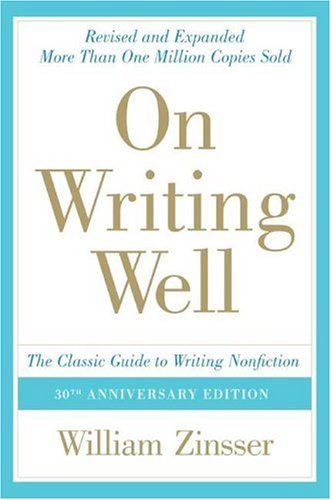 On Writing Well: The Classic Guide to Writing Nonfiction 9780060891541