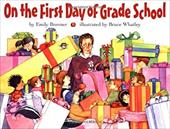 On the First Day of Grade School