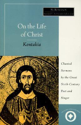 On the Life of Christ: Kontakia