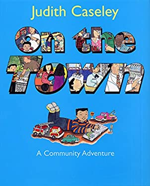 On the Town: A Community Adventure 9780060295844