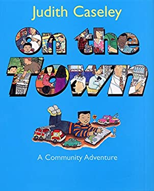 On the Town: A Community Adventure