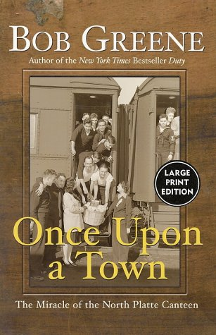 Once Upon a Town LP: The Miracle of the North Platte Canteen 9780060093877