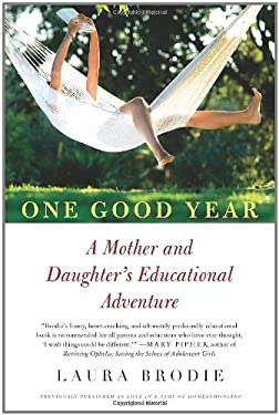 One Good Year: A Mother and Daughter's Educational Adventure 9780061706509