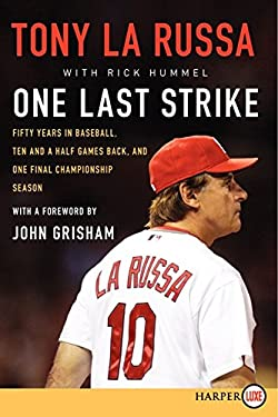 One Last Strike LP: Fifty Years in Baseball, Ten and a Half Games Back, and One Final Championship Season 9780062207715