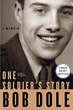 One Soldier's Story: A Memoir 9780060787141