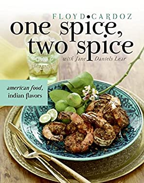 One Spice, Two Spice: American Food, Indian Flavors 9780060735012