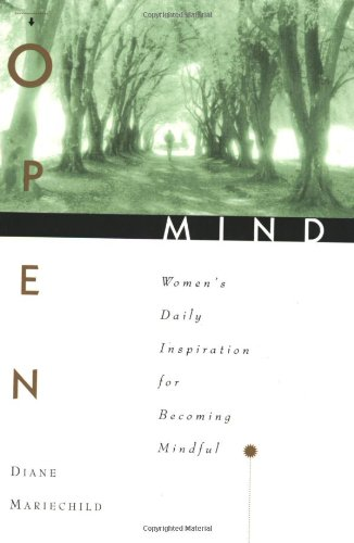 Open Mind: Women's Daily Inspiration for Becoming Mindful