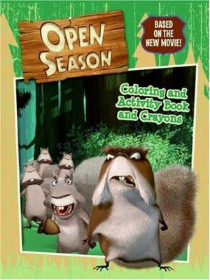 Open Season: Coloring and Activity Book and Crayons [With 4 Jumbo Crayons]