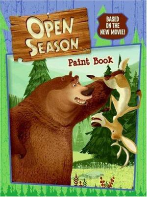 Open Season: Paint Book [With Paint Brush and Paint]
