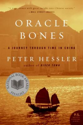 Oracle Bones: A Journey Through Time in China 9780060826598