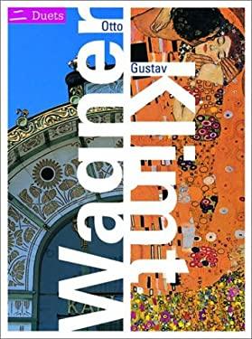 Otto Wagner/Gustav Klimt