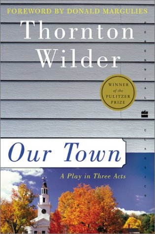 Our Town: A Play in Three Acts 9780060512637