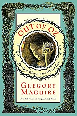 Out of Oz: The Final Volume in the Wicked Years 9780060548940