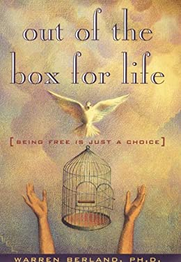 Out of the Box for Life: Being Free is Just a Choice