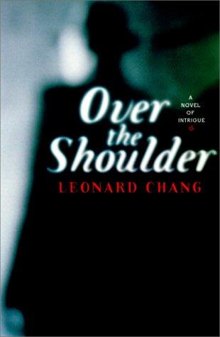 Over the Shoulder: A Novel of Intrigue