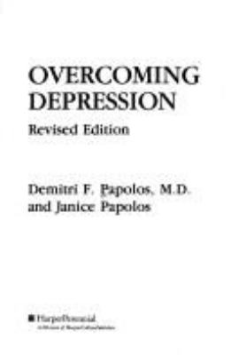 Overcoming Depression: The Respected Reference for the Millions Who Suffer From....