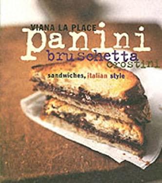 Panini, Bruschetta, Crostini: Sandwiches, Italian Style 9780060095727