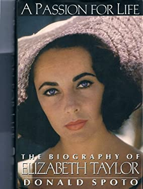 Passion for Life: The Biography of Elizabeth Taylor