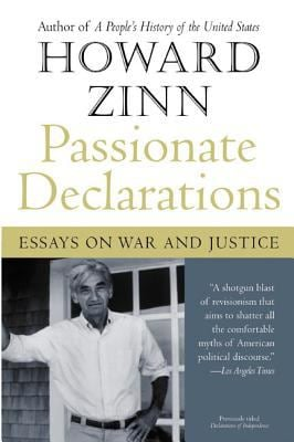 Passionate Declarations: Essays on War and Justice 9780060557676