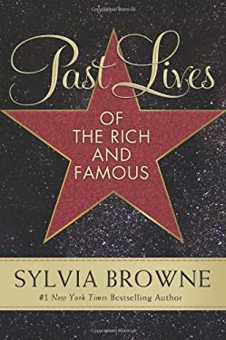 Past Lives of the Rich and Famous 9780061966811