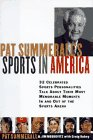 Pat Summerall's Sport in America: Conversations with 40 of the Most Celebrated Sports Personalities of the Last Half Century