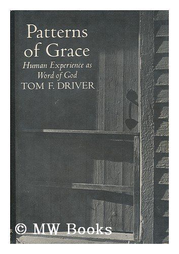 Patterns of Grace: Human Experience as Word of God