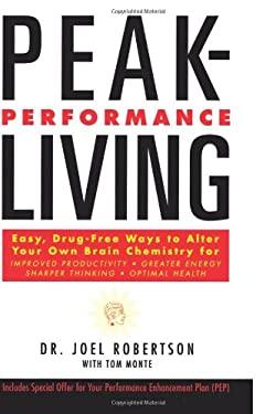 Peak-Performance Living
