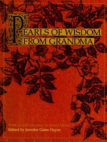 Pearls of Wisdom from Grandma