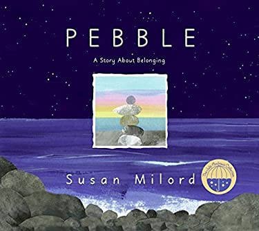 Pebble: A Story about Belonging