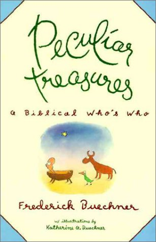 Peculiar Treasures: A Biblical Who's Who 9780060611415