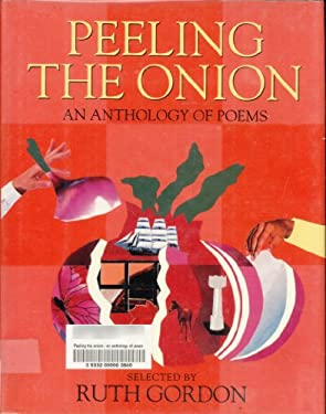 Peeling the Onion: An Anthology of Poems