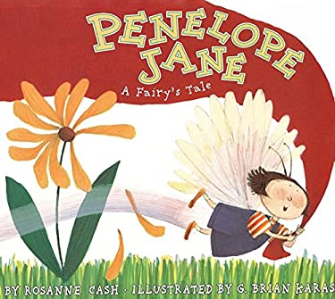 Penelope Jane: A Fairy's Tale [With CD]