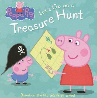 Peppa Pig: Let's Go on a Treasure Hunt