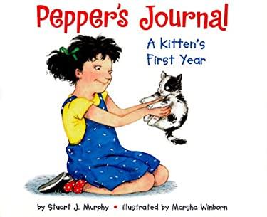 Pepper's Journal: A Kitten's First Year