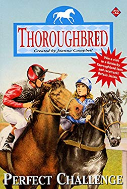 Thoroughbred #52: Perfect Challenge
