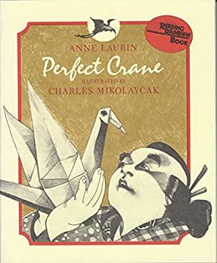 Perfect Crane