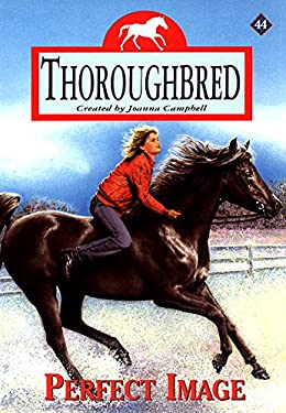 Thoroughbred #44: Perfect Image