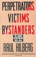 Perpetrators, Victims, Bystanders