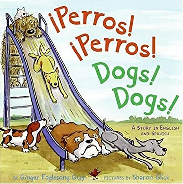 Perros! Perros!/Dogs! Dogs!