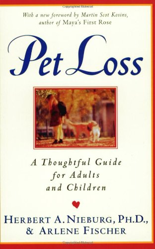Pet Loss: Thoughtful Guide for Adults and Children, a
