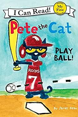 Pete the Cat: Play Ball! 9780062110671