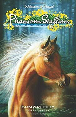 Phantom Stallion: Wild Horse Island #10