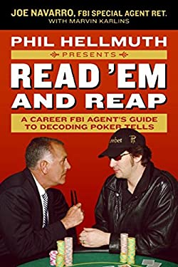 Phil Hellmuth Presents Read 'em and Reap: A Career FBI Agent's Guide to Decoding Poker Tells 9780061198595