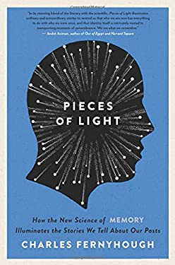 Pieces of Light: The New Science of Memory 9780062237897