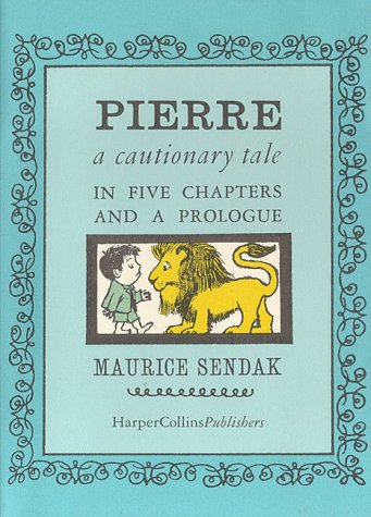 Pierre: A Cautionary Tale in Five Chapters and a Prologue 9780060259655