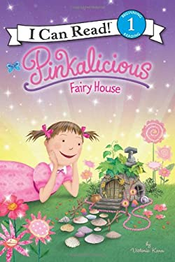 Pinkalicious: Fairy House 9780062187826